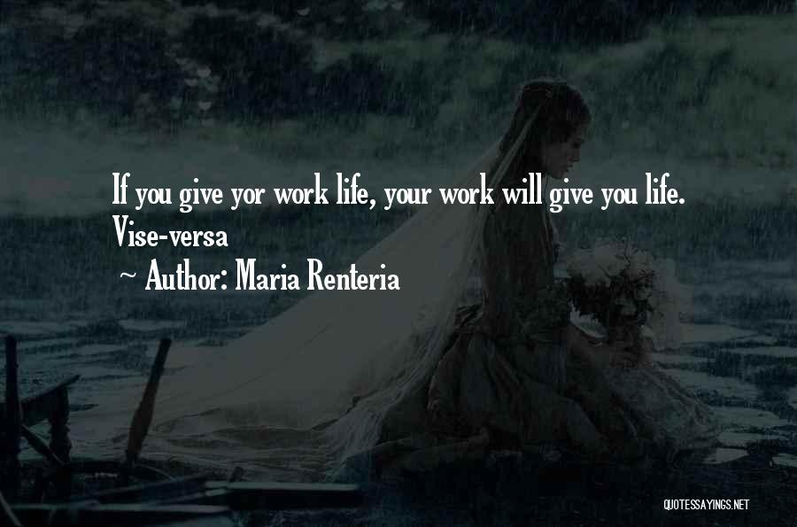 Best Advice For Life Quotes By Maria Renteria