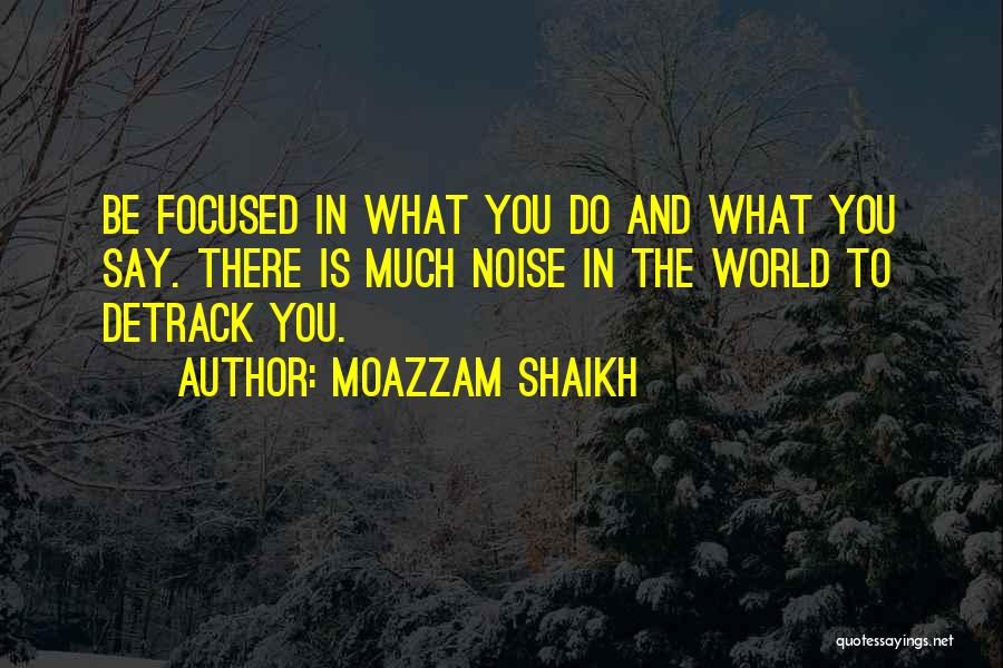 Best Advice For Life Quotes By Moazzam Shaikh
