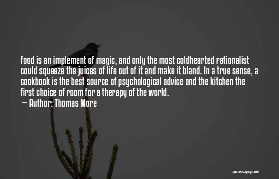 Best Advice For Life Quotes By Thomas More