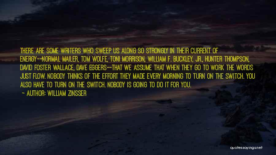 Best Advice For Life Quotes By William Zinsser
