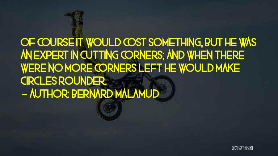 Best All Rounder Quotes By Bernard Malamud