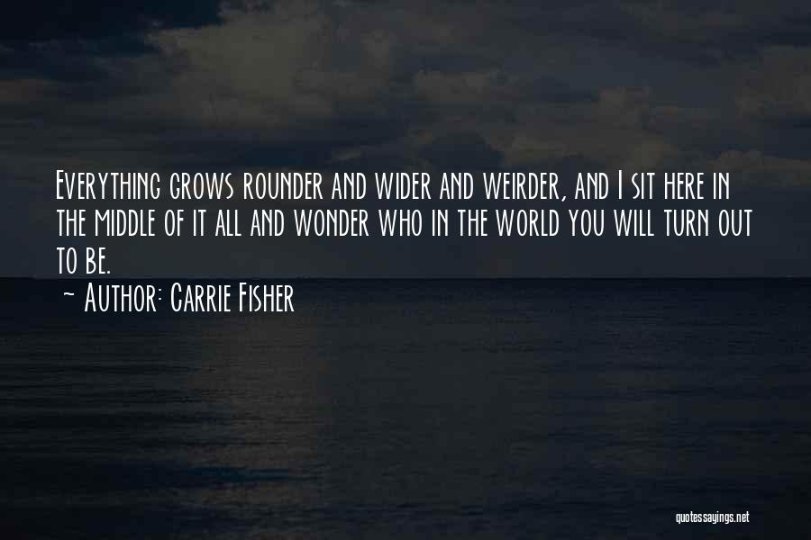 Best All Rounder Quotes By Carrie Fisher