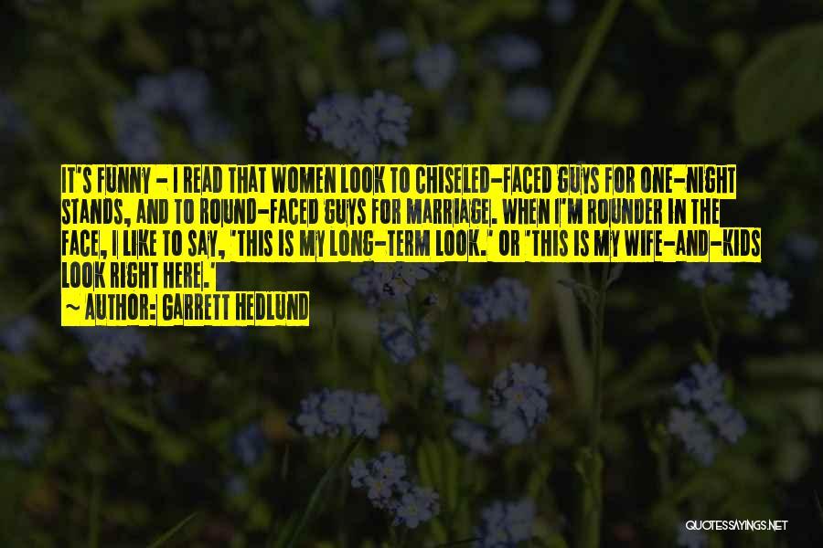 Best All Rounder Quotes By Garrett Hedlund
