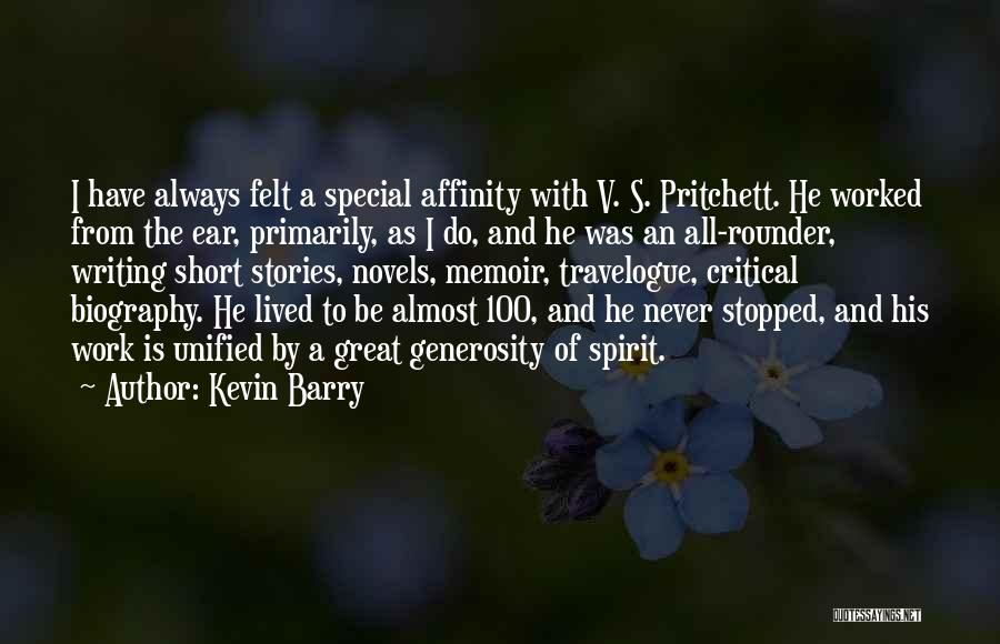 Best All Rounder Quotes By Kevin Barry