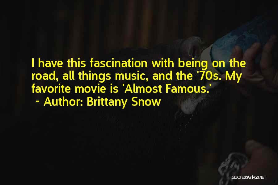 Best Almost Famous Quotes By Brittany Snow