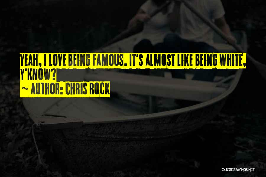 Best Almost Famous Quotes By Chris Rock
