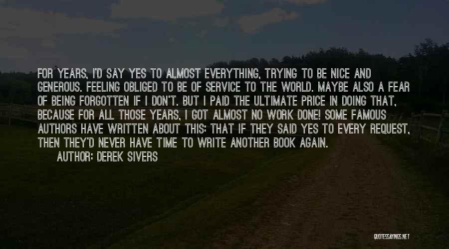 Best Almost Famous Quotes By Derek Sivers