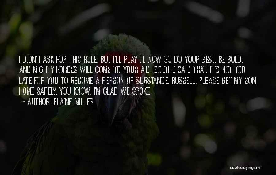 Best Almost Famous Quotes By Elaine Miller