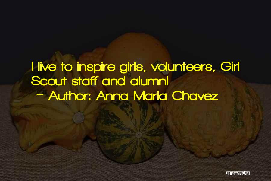 Best Alumni Quotes By Anna Maria Chavez