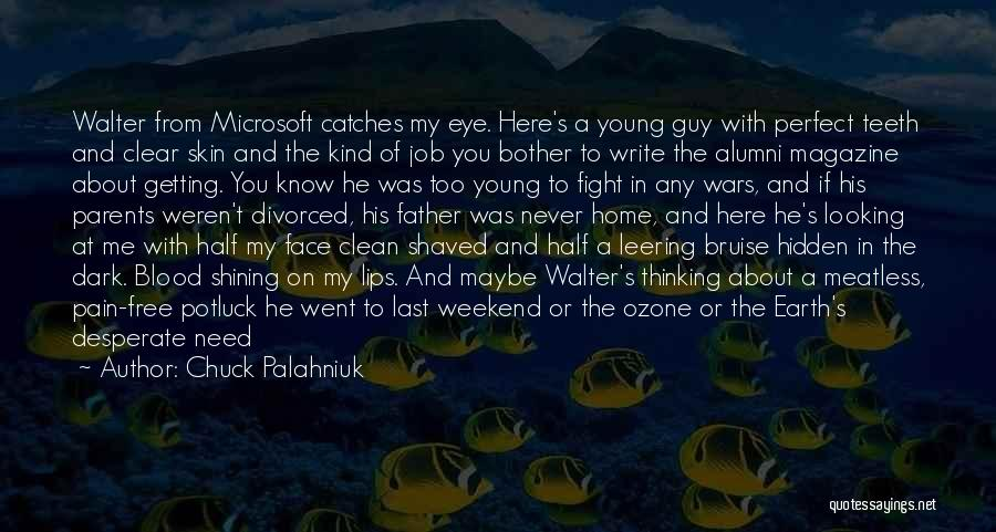 Best Alumni Quotes By Chuck Palahniuk