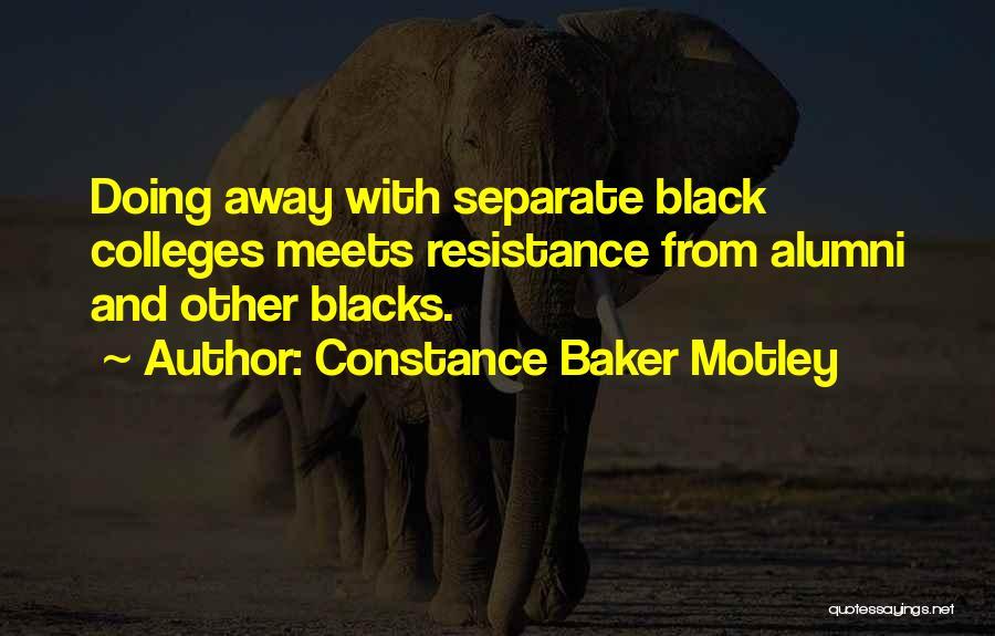 Best Alumni Quotes By Constance Baker Motley