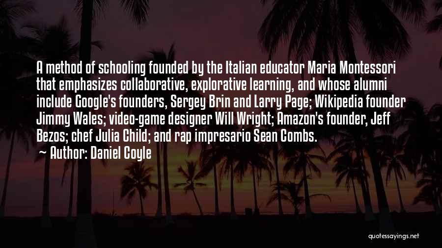 Best Alumni Quotes By Daniel Coyle