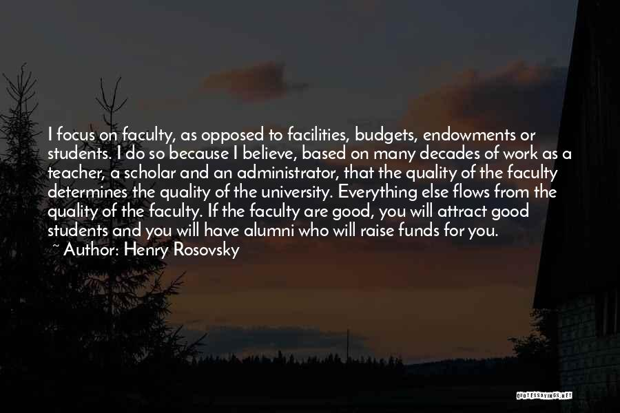 Best Alumni Quotes By Henry Rosovsky