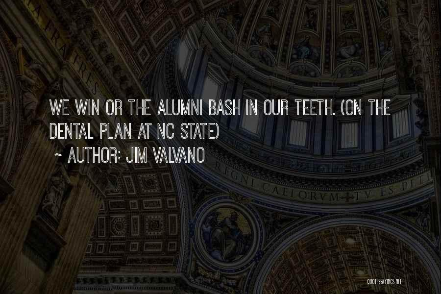 Best Alumni Quotes By Jim Valvano