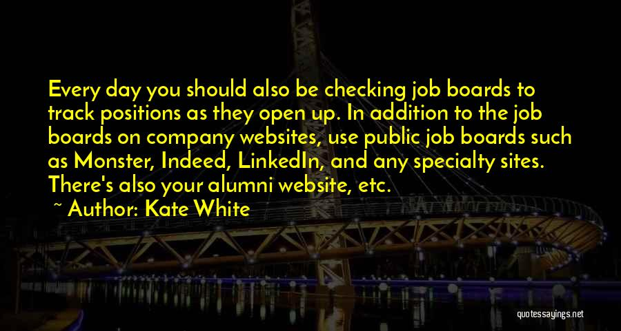 Best Alumni Quotes By Kate White