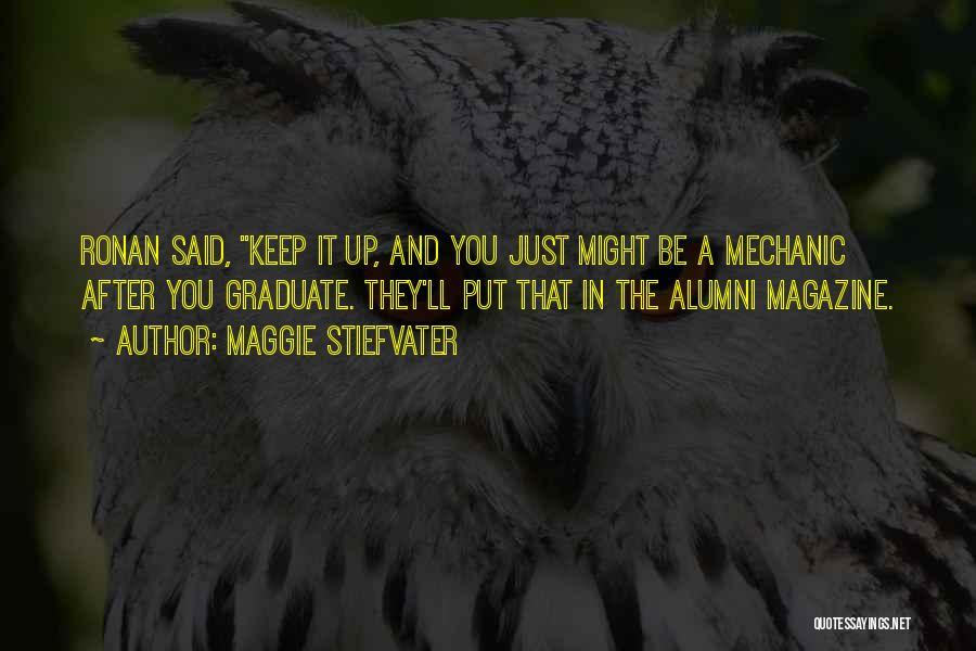 Best Alumni Quotes By Maggie Stiefvater
