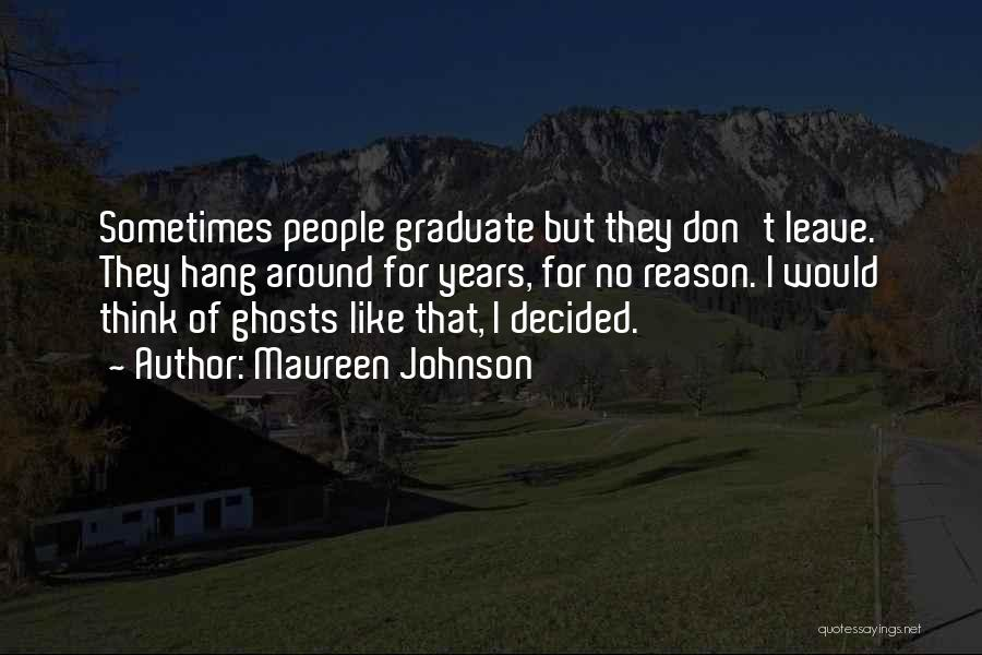 Best Alumni Quotes By Maureen Johnson