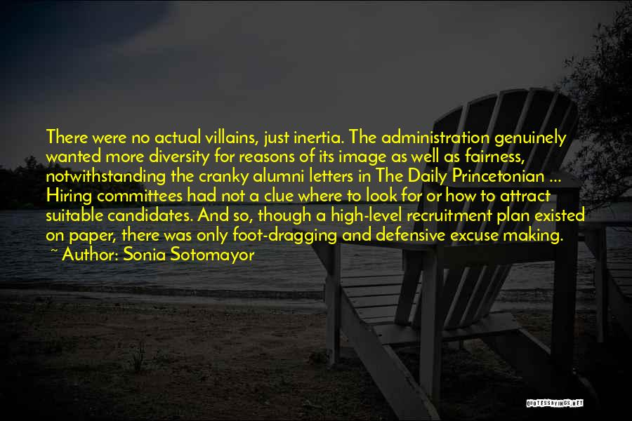 Best Alumni Quotes By Sonia Sotomayor
