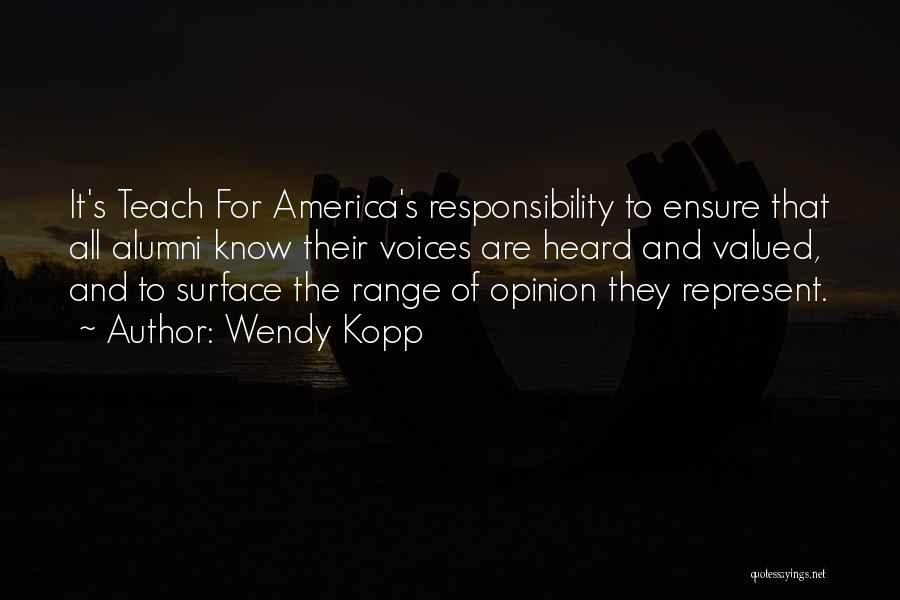 Best Alumni Quotes By Wendy Kopp