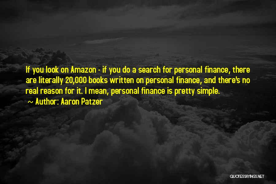 Best Amazon Quotes By Aaron Patzer