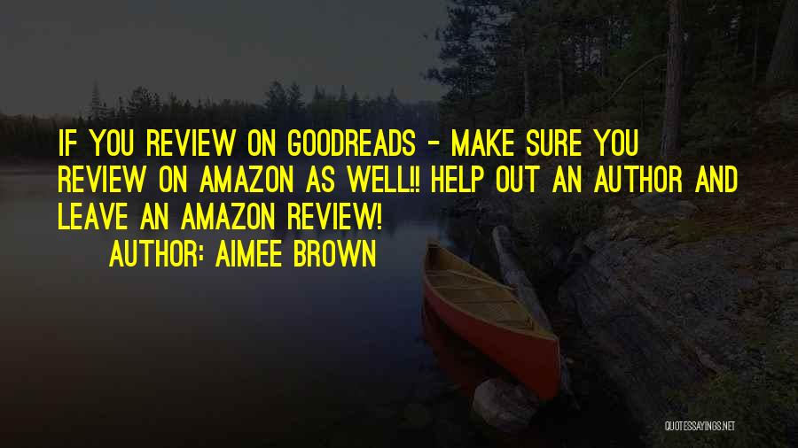 Best Amazon Quotes By Aimee Brown