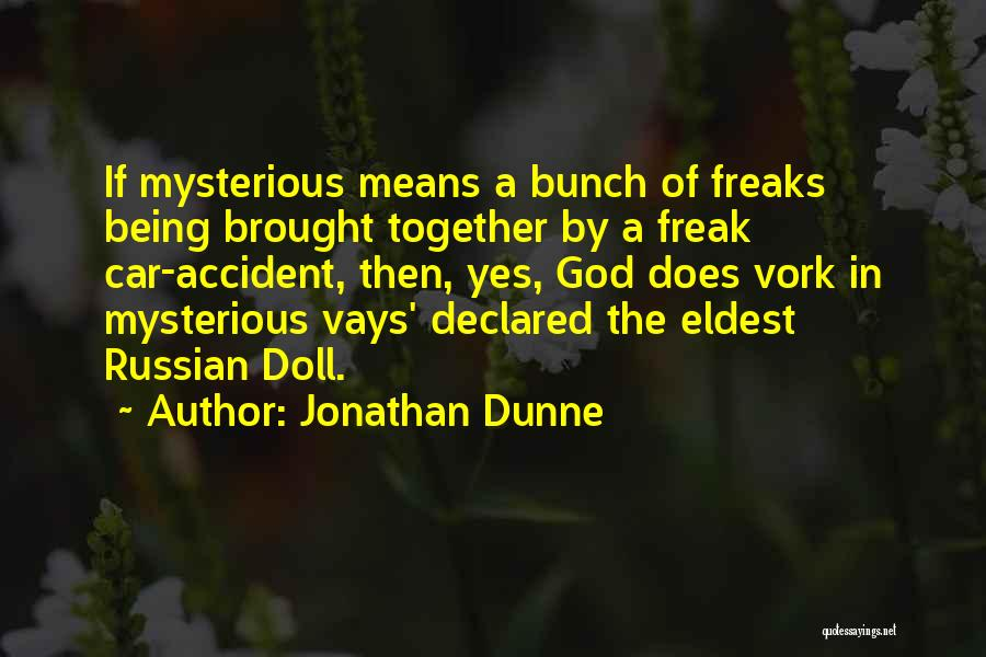 Best Amazon Quotes By Jonathan Dunne