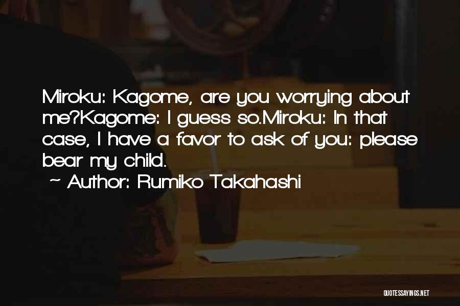 Best Anime Manga Quotes By Rumiko Takahashi