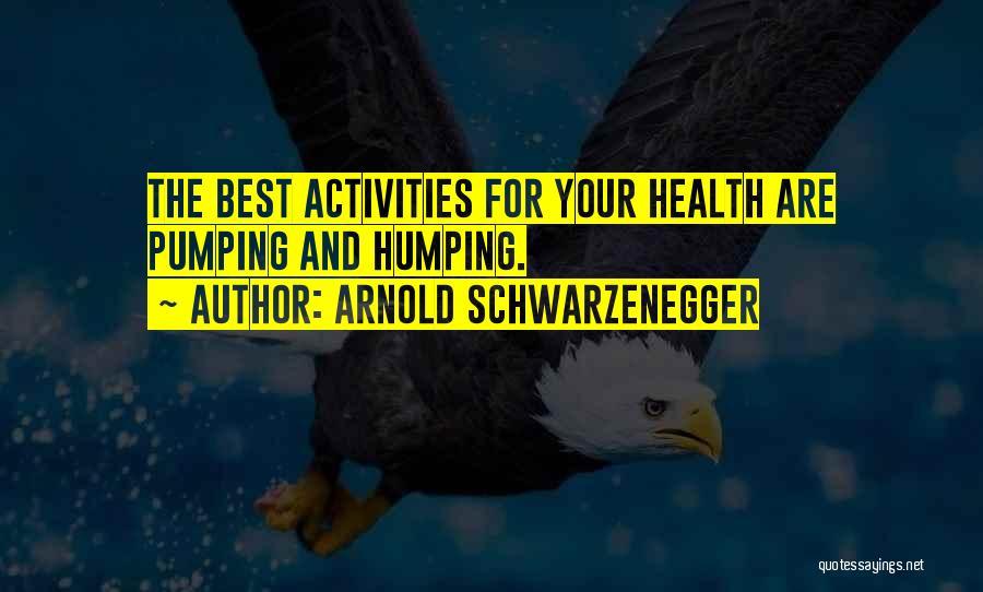 Best Arnold Motivation Quotes By Arnold Schwarzenegger