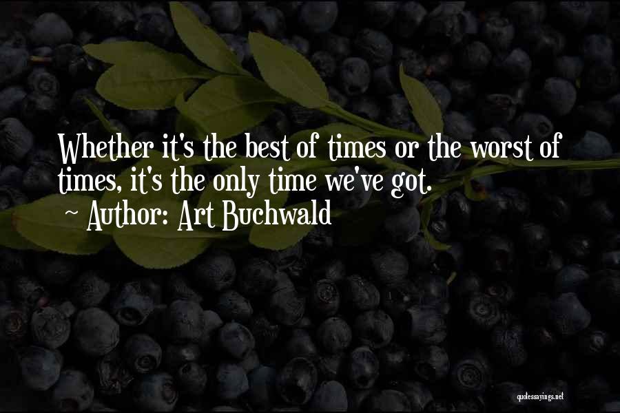 Best Art Buchwald Quotes By Art Buchwald