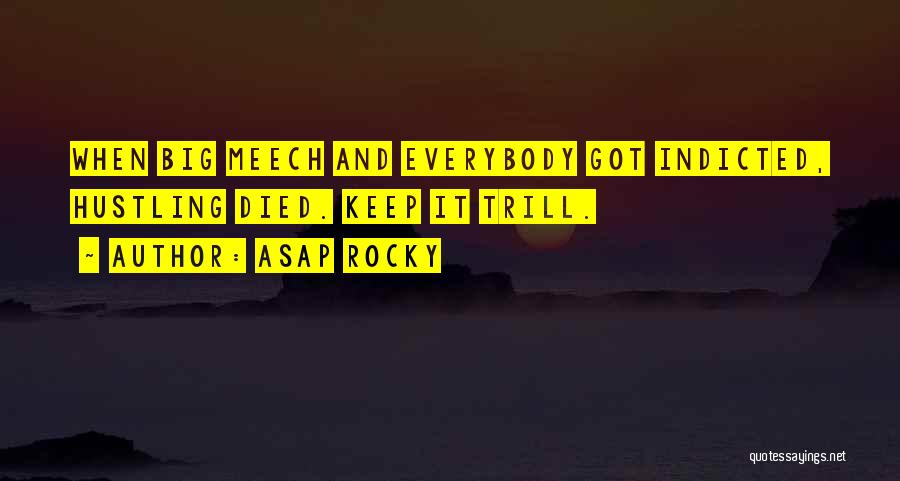 Best Asap Rocky Quotes By ASAP Rocky