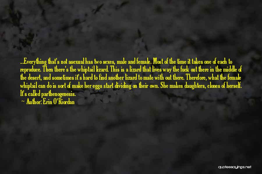 Best Asexual Quotes By Erin O'Riordan