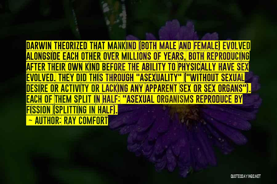 Best Asexual Quotes By Ray Comfort