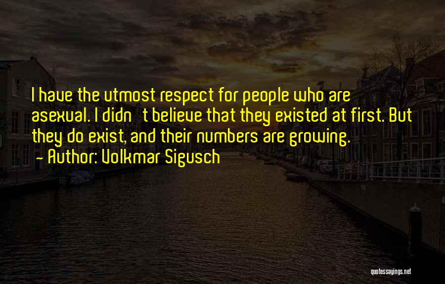 Best Asexual Quotes By Volkmar Sigusch