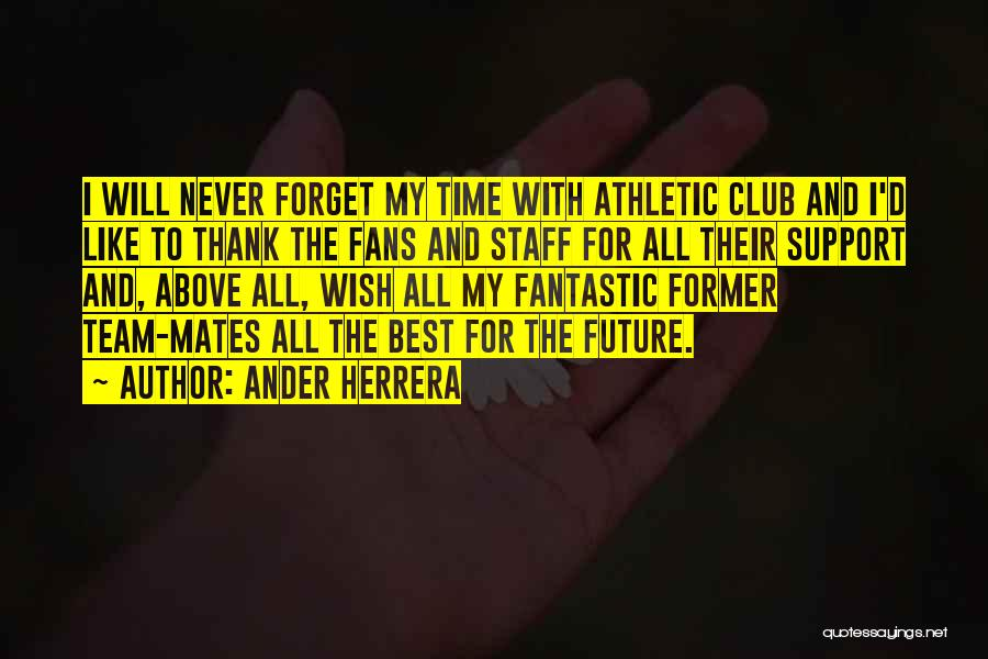 Best Athletic Quotes By Ander Herrera
