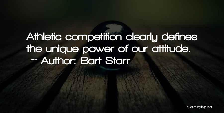 Best Athletic Quotes By Bart Starr