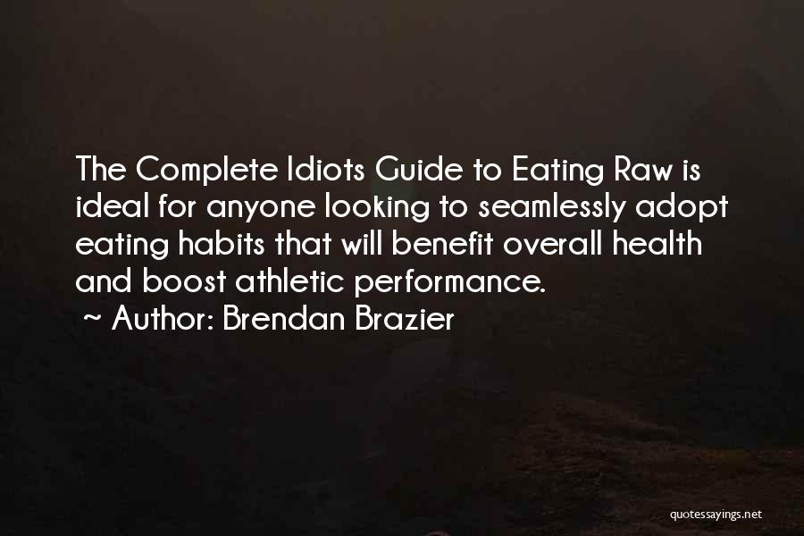 Best Athletic Quotes By Brendan Brazier
