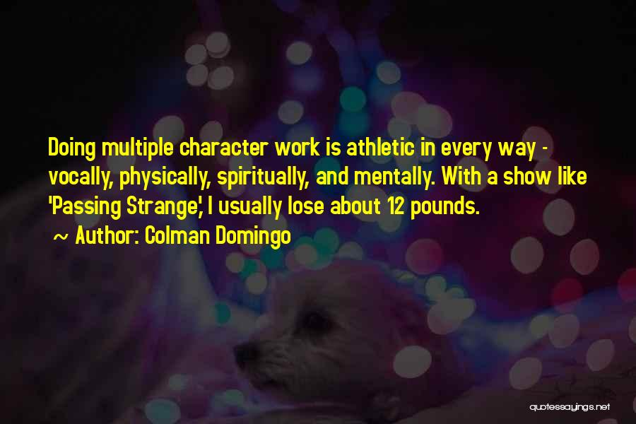 Best Athletic Quotes By Colman Domingo