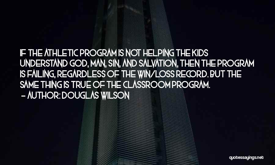 Best Athletic Quotes By Douglas Wilson