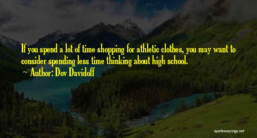 Best Athletic Quotes By Dov Davidoff