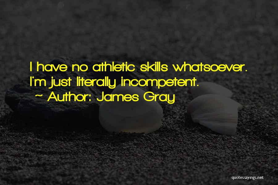 Best Athletic Quotes By James Gray