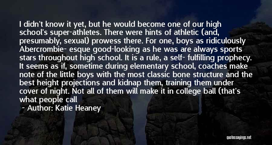 Best Athletic Quotes By Katie Heaney