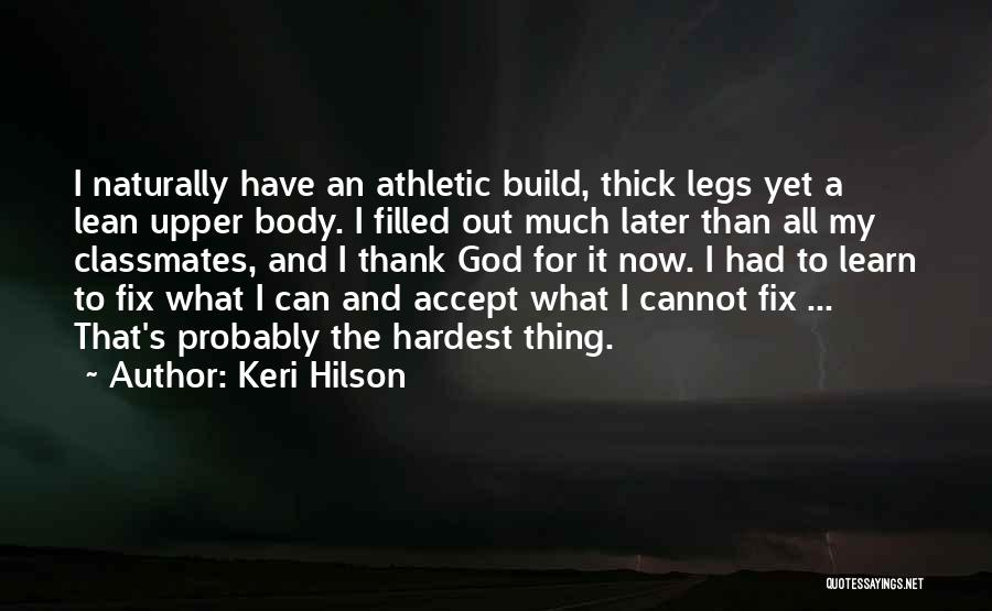 Best Athletic Quotes By Keri Hilson