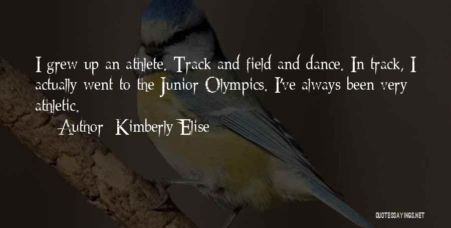 Best Athletic Quotes By Kimberly Elise
