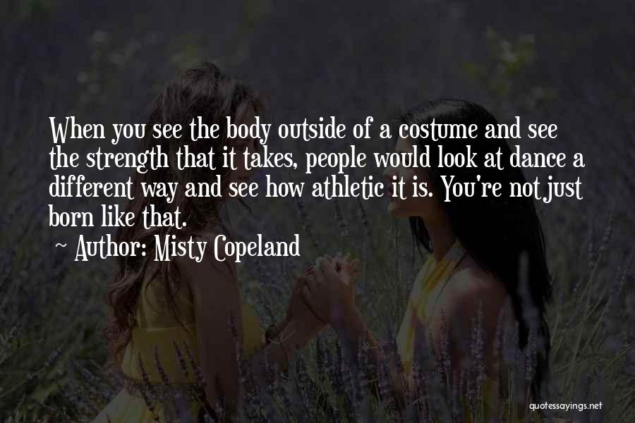 Best Athletic Quotes By Misty Copeland
