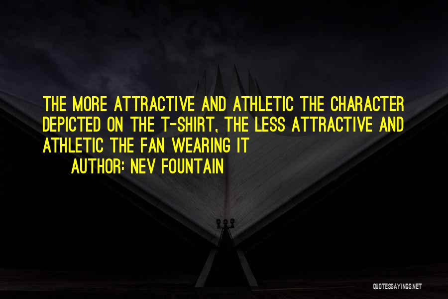 Best Athletic Quotes By Nev Fountain