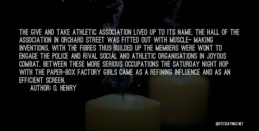 Best Athletic Quotes By O. Henry