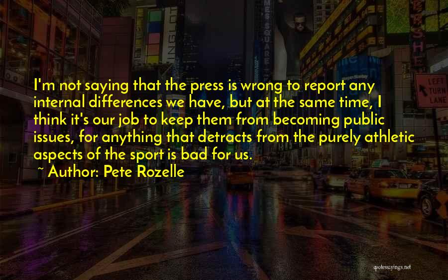 Best Athletic Quotes By Pete Rozelle