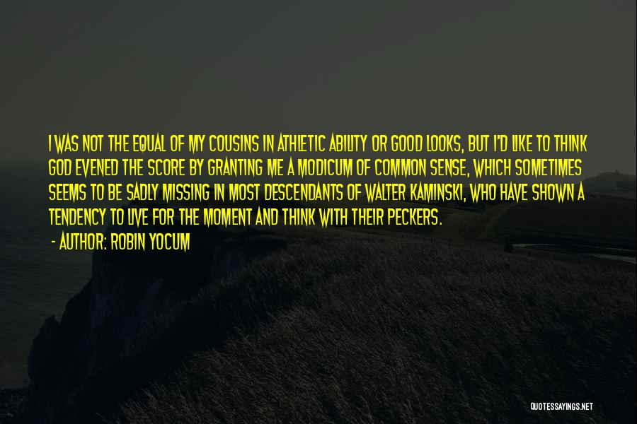 Best Athletic Quotes By Robin Yocum