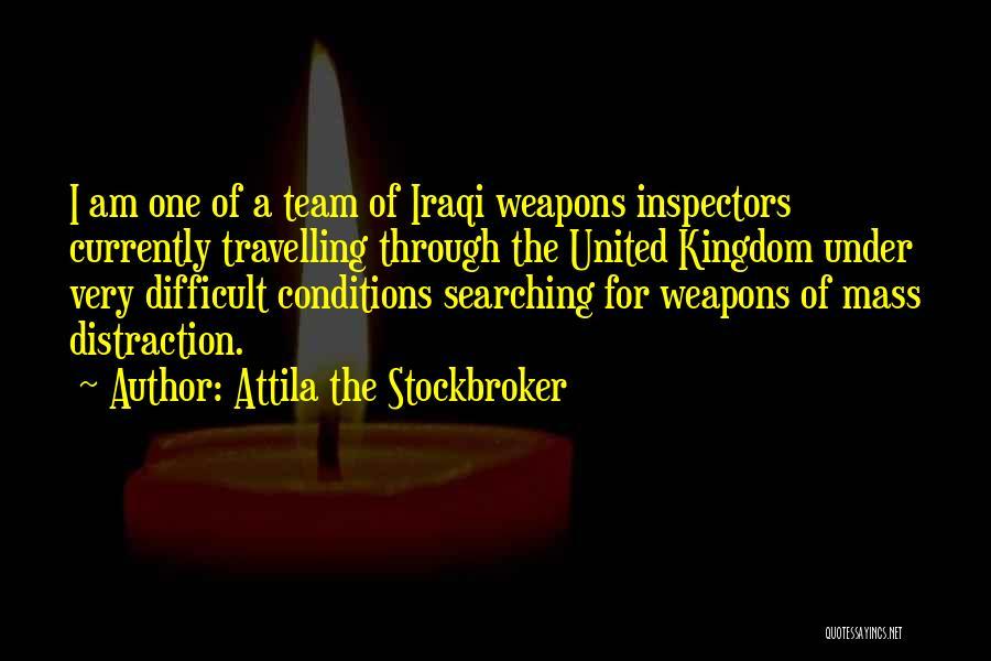 Best Attila Quotes By Attila The Stockbroker