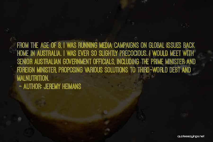 Best Australian Prime Minister Quotes By Jeremy Heimans